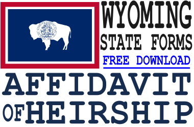 Wyoming Affidavit of Heirship Form